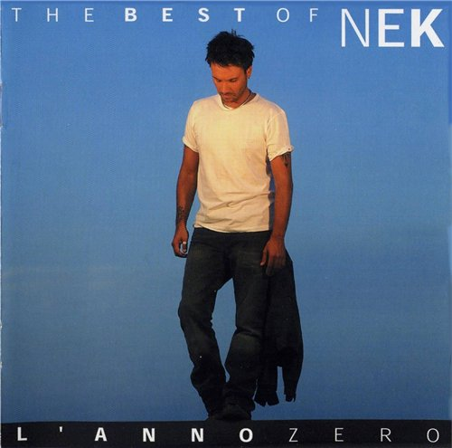The best of Nek - L'anno zero